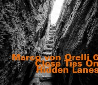 Marco von Orelli 6 - hatOLOGY 709 / read more about this CD